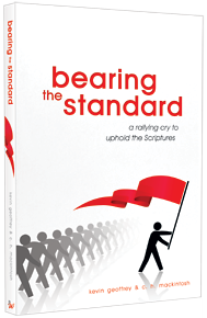 Bearing the Standard: A Rallying Cry to Uphold the Scriptures